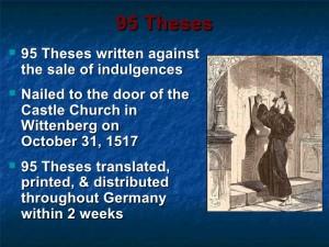 Martin Luther - cele 95 de teze afisate in 1517